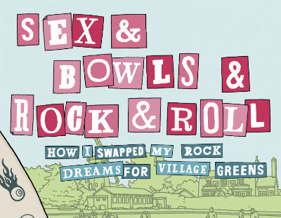Sex & Bowls & Rock & Roll